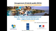 Formation Numérique d'Acculturation Conseiller Entreprise ( FNACE) by GIP RECIA
