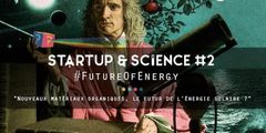 Startup & Science #2 : future of energy par MADE IN MAME