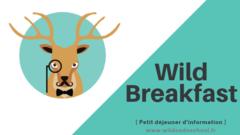 WildBreakfast - Réunion d'information et de présentation des formations