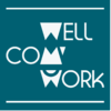 WELL CO'M WORK