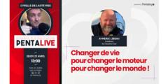PentaLive // Changer de vie pour changer le moteur pour changer le monde !