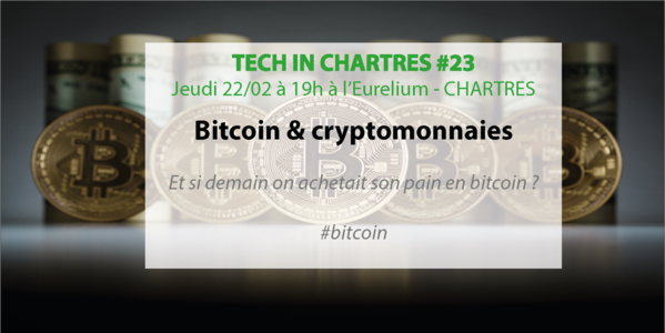 Tech In Chartres #23 : Et si demain, on achetait son pain en Bitcoin ?